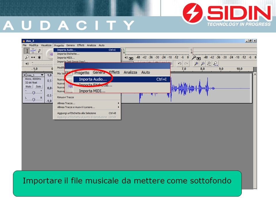 Caricare il file (file Apri) in formato Wav precedentemente creato con il BCM