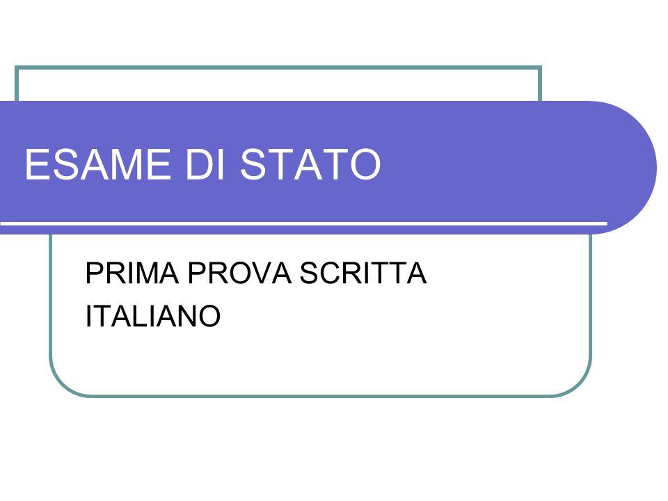 ESAME DI STATO PRIMA PROVA SCRITTA ITALIANO
