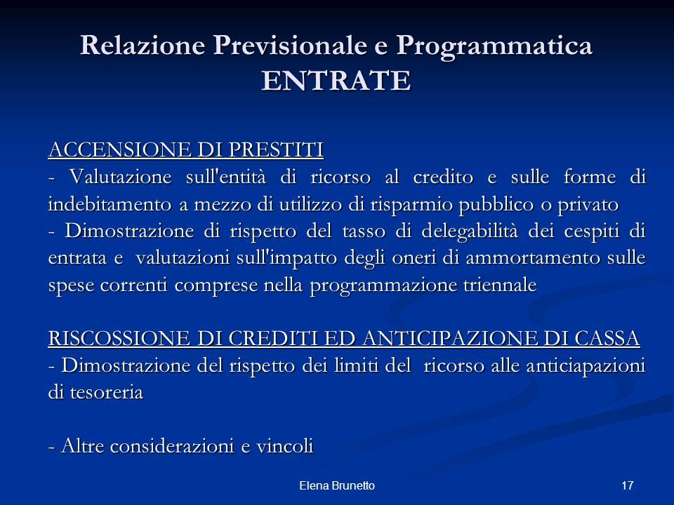 Relazione Previsionale e Programmatica ENTRATE ACCENSIONE DI PRESTITI - Valutazione sull'entità di ricorso al credito e sulle forme di indebitamento a
