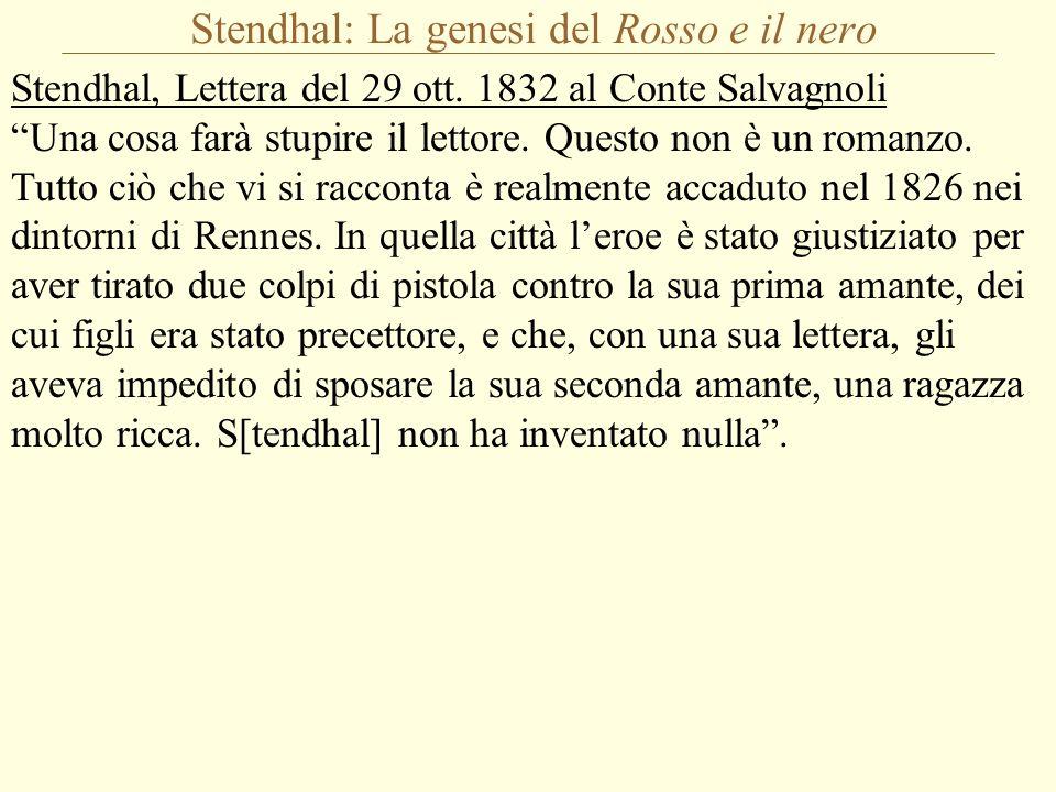 Stendhal: La genesi del Rosso e il nero Stendhal, Lettera del 29 ott.
