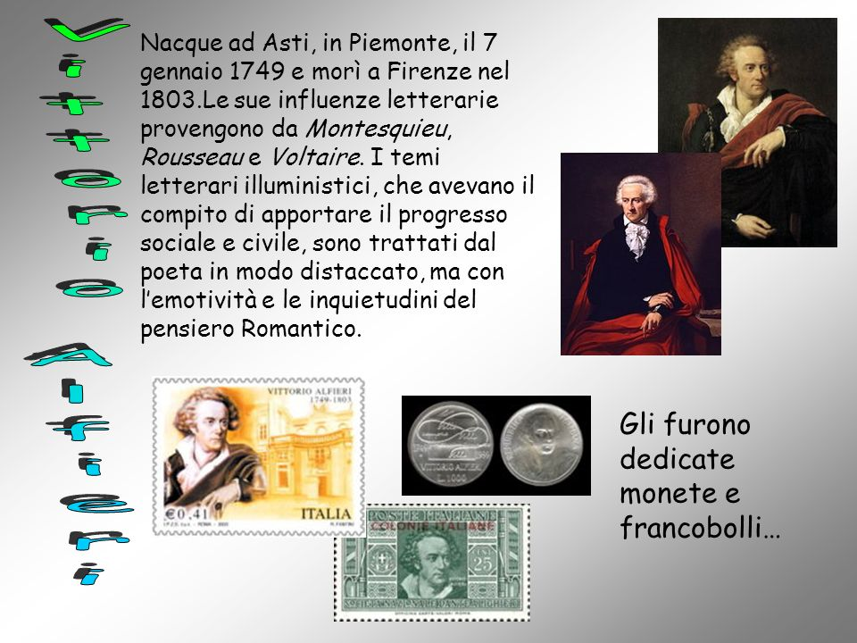 Nacque ad Asti, in Piemonte, il 7 gennaio 1749 e morì a Firenze nel 1803.Le sue influenze letterarie provengono da Montesquieu, Rousseau e Voltaire. I
