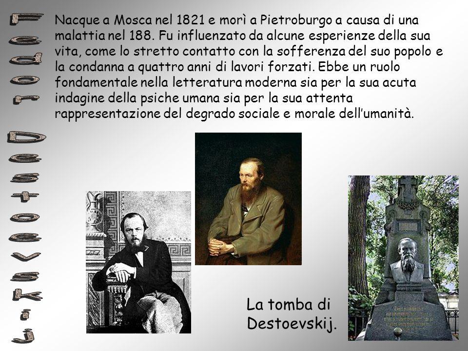 Nacque a Mosca nel 1821 e morì a Pietroburgo a causa di una malattia nel 188. Fu influenzato da alcune esperienze della sua vita, come lo stretto cont