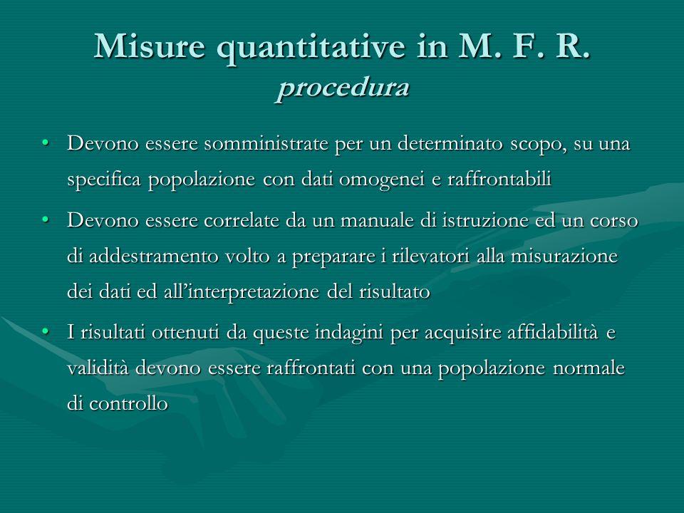 Outcome a lungo termine Valutazione dellhandicapValutazione dellhandicap Misurazione della qualità di vitaMisurazione della qualità di vita