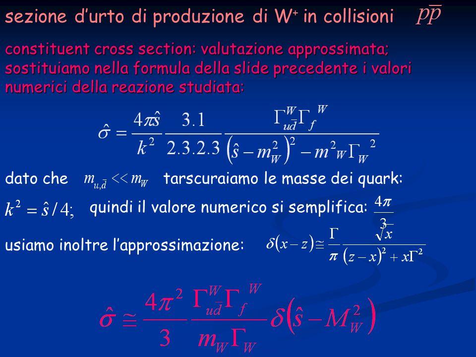 constituent cross section: valutazione approssimata; sostituiamo nella formula della slide precedente i valori numerici della reazione studiata: dato