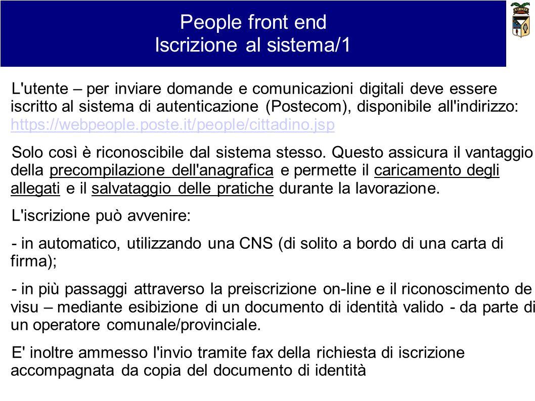 L'utente – per inviare domande e comunicazioni digitali deve essere iscritto al sistema di autenticazione (Postecom), disponibile all'indirizzo: https