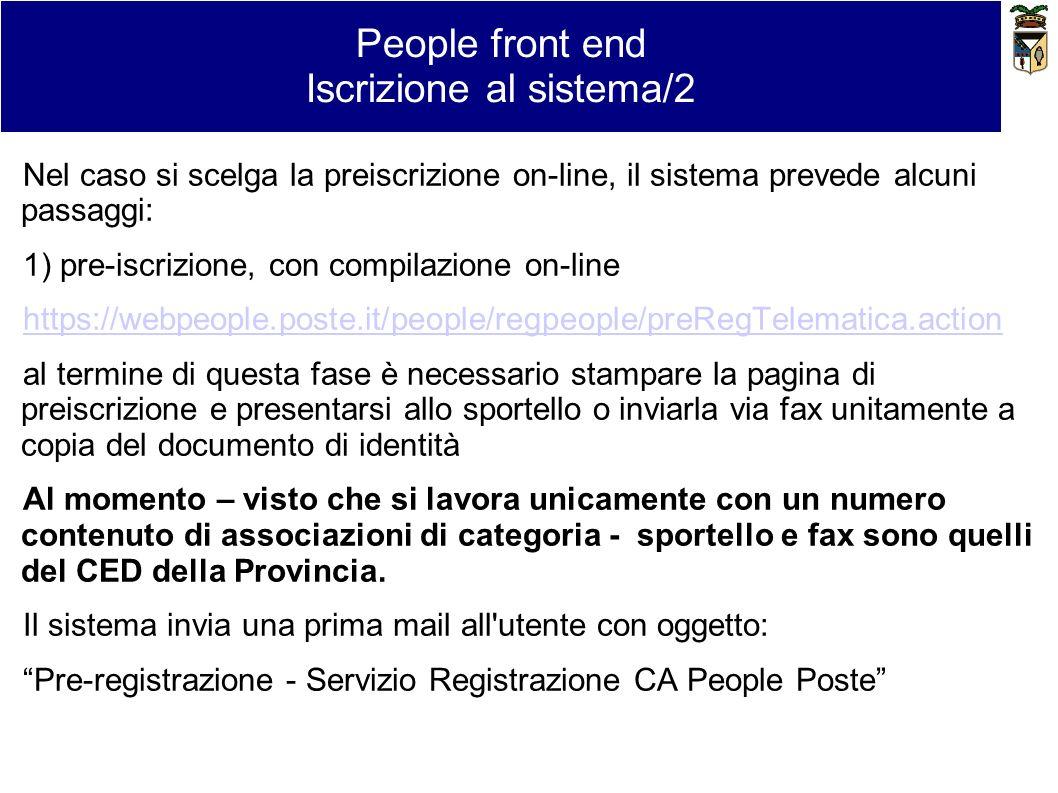 Nel caso si scelga la preiscrizione on-line, il sistema prevede alcuni passaggi: 1) pre-iscrizione, con compilazione on-line https://webpeople.poste.i