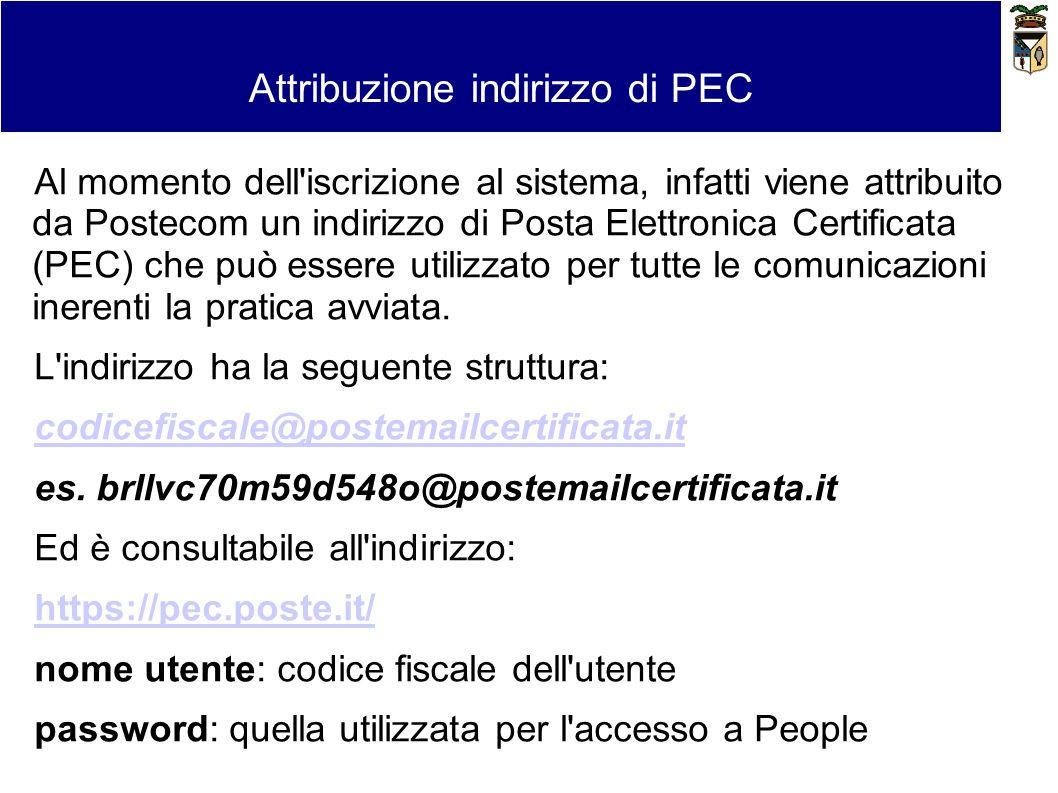 Al momento dell'iscrizione al sistema, infatti viene attribuito da Postecom un indirizzo di Posta Elettronica Certificata (PEC) che può essere utilizz