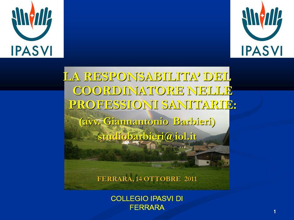 LA RESPONSABILITA DEL COORDINATORE NELLE PROFESSIONI SANITARIE: (avv.
