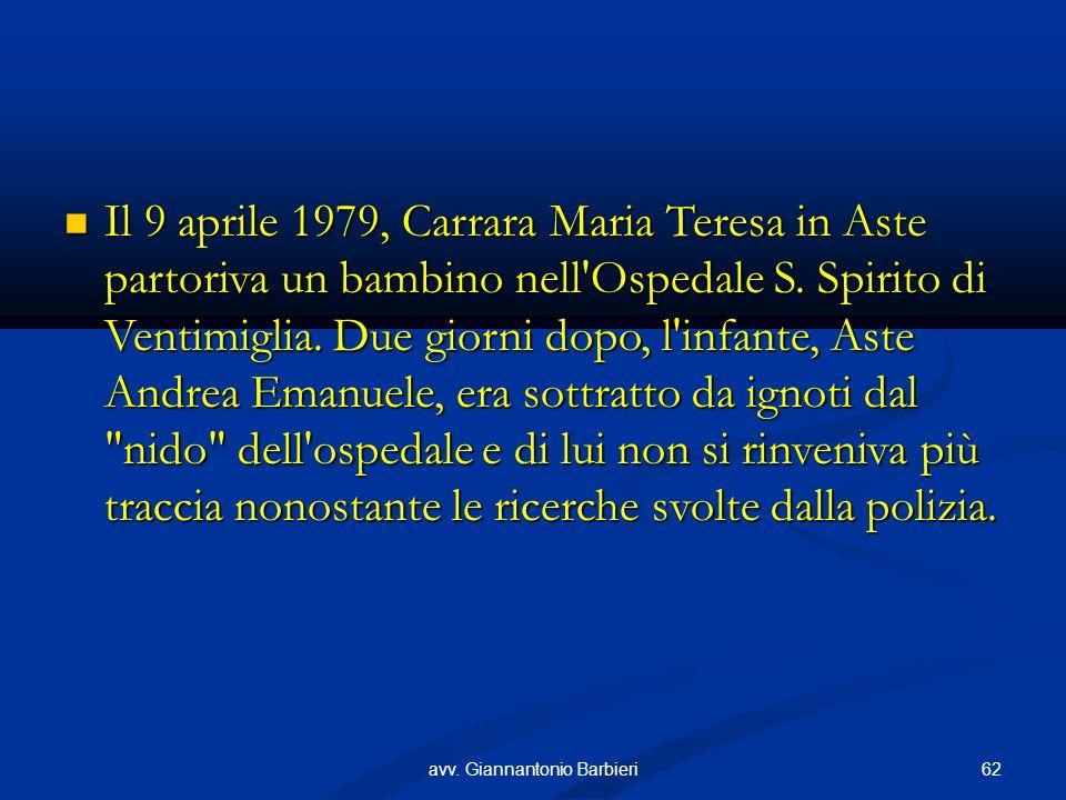 Il 9 aprile 1979, Carrara Maria Teresa in Aste partoriva un bambino nell Ospedale S.