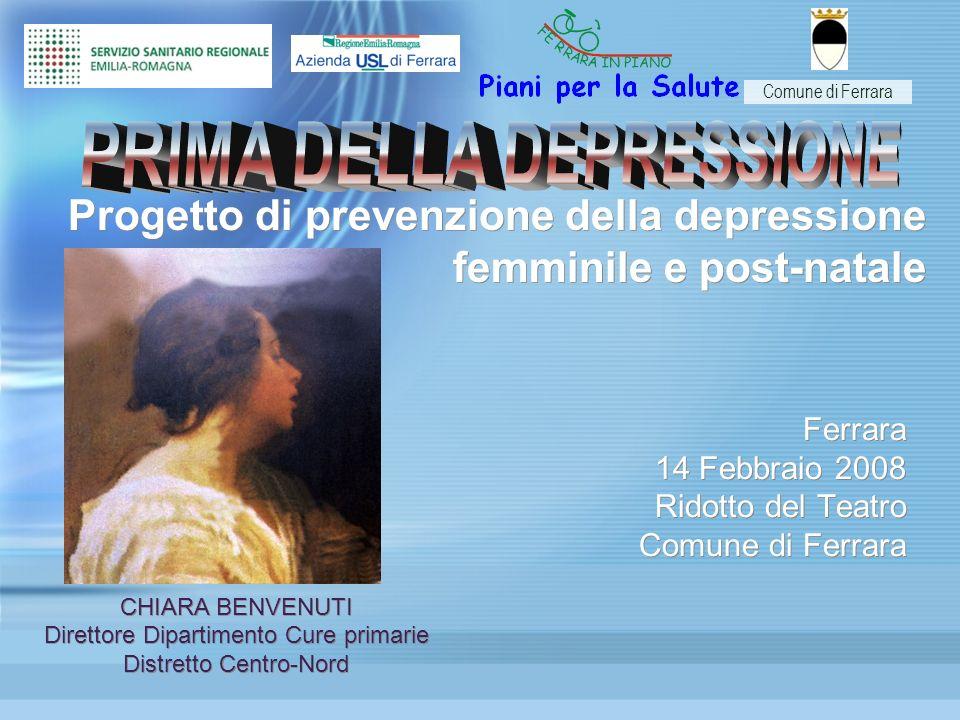 Ferrara 14 Febbraio 2008 Ridotto del Teatro Comune di Ferrara Ferrara 14 Febbraio 2008 Ridotto del Teatro Comune di Ferrara Progetto di prevenzione de