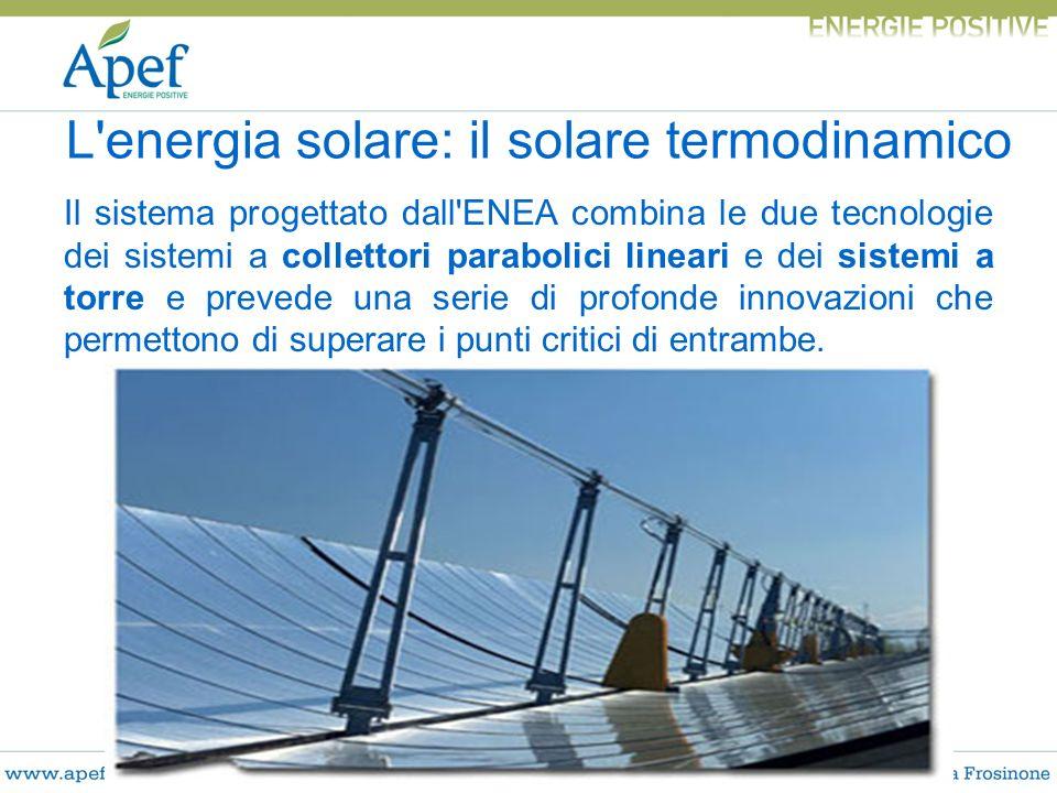 Il sistema progettato dall'ENEA combina le due tecnologie dei sistemi a collettori parabolici lineari e dei sistemi a torre e prevede una serie di pro