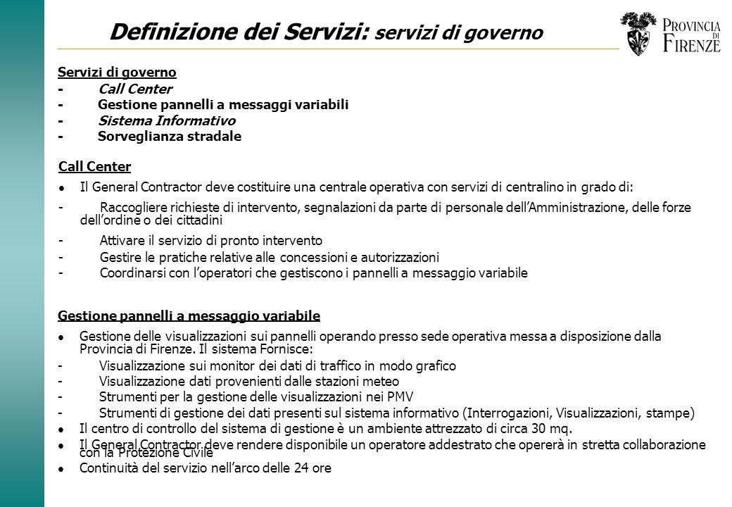 Responsabilità del General Contractor La Provincia di Firenze nel capitolato ha indicato: gli obiettivi del Global Service; i beni affidati in gestion