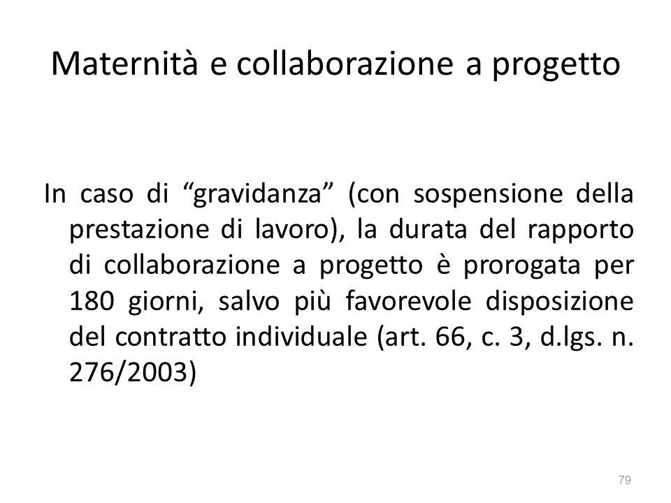 Maternità e collaborazione a progetto In caso di gravidanza (con sospensione della prestazione di lavoro), la durata del rapporto di collaborazione a