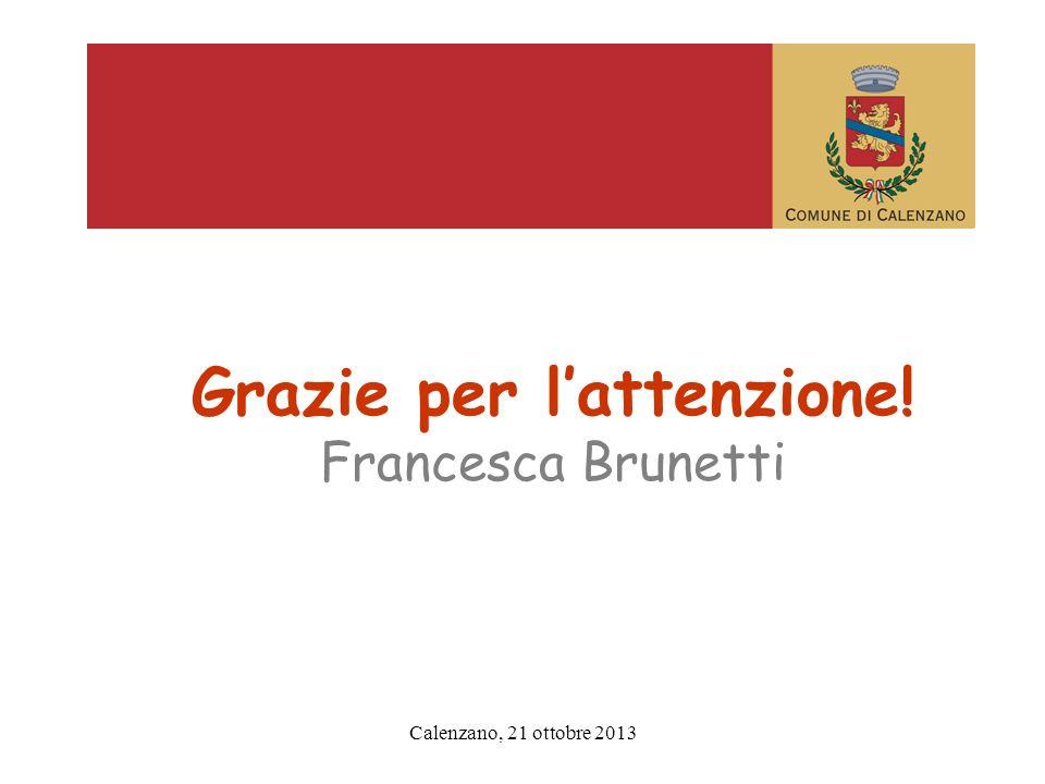Grazie per lattenzione! Francesca Brunetti
