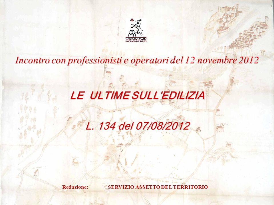 Schema ante D.L. 70/2011 – L. 134 del 07/08/2012 2 EX ANTE EX POST