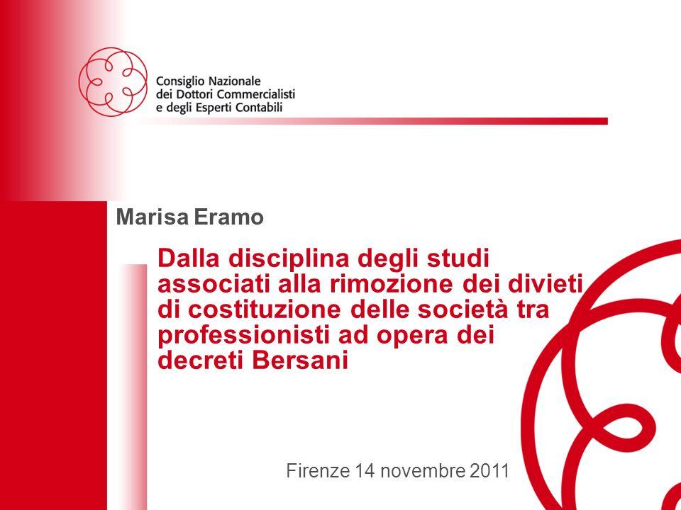 22 Le società tra professionisti: normativa attuale e prospettive future - Firenze 14 novembre 2011 Interventi normativi per la disciplina delle società tra professionisti Lart.