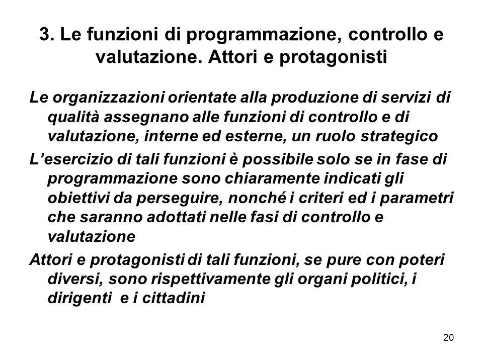 20 3.Le funzioni di programmazione, controllo e valutazione.