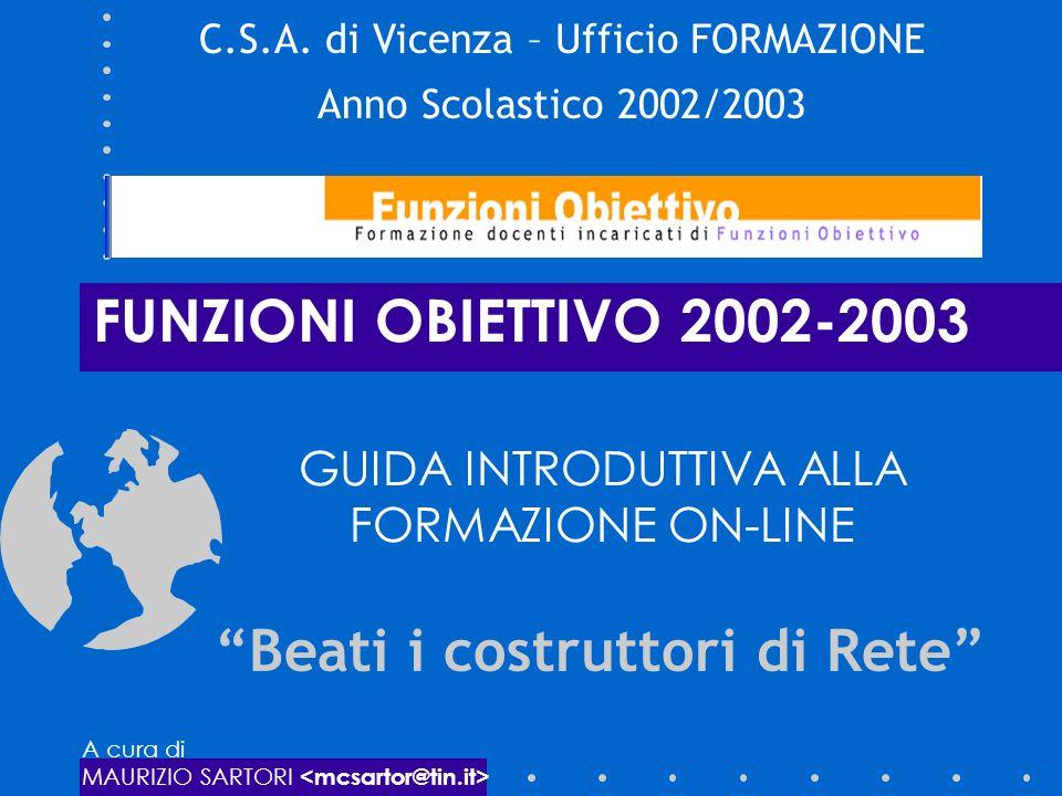 FUNZIONI OBIETTIVO 2002-2003 GUIDA INTRODUTTIVA ALLA FORMAZIONE ON-LINE C.S.A.
