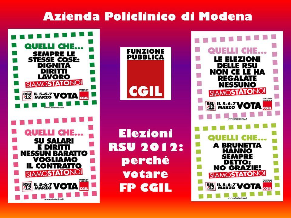 Azienda Policlinico di Modena Elezioni RSU 2012: perché votare FP CGIL