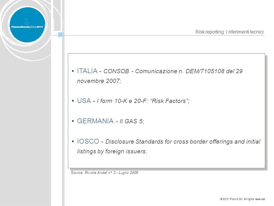 © 2010 Protiviti Srl. All rights reserved Risk reporting: I riferimenti tecnici Source: Rivista Andaf n° 3 - Luglio 2008 ITALIA - CONSOB - Comunicazio
