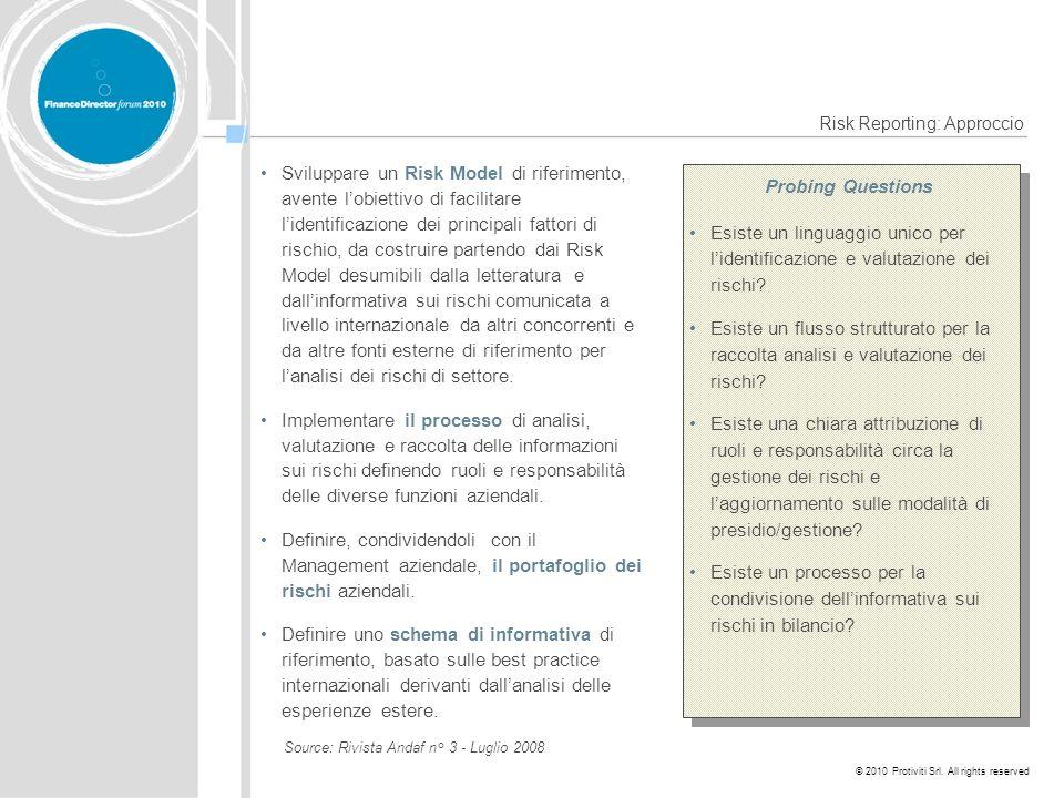 © 2010 Protiviti Srl. All rights reserved Sviluppare un Risk Model di riferimento, avente lobiettivo di facilitare lidentificazione dei principali fat