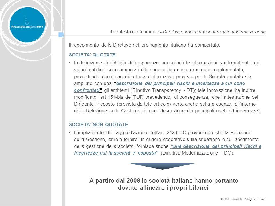 © 2010 Protiviti Srl. All rights reserved Il contesto di riferimento - Direttive europee transparency e modernizzazione Il recepimento delle Direttive