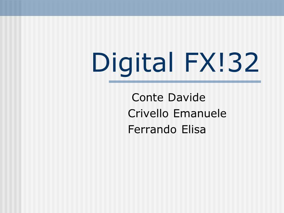 Digital FX!32 Conte Davide Crivello Emanuele Ferrando Elisa