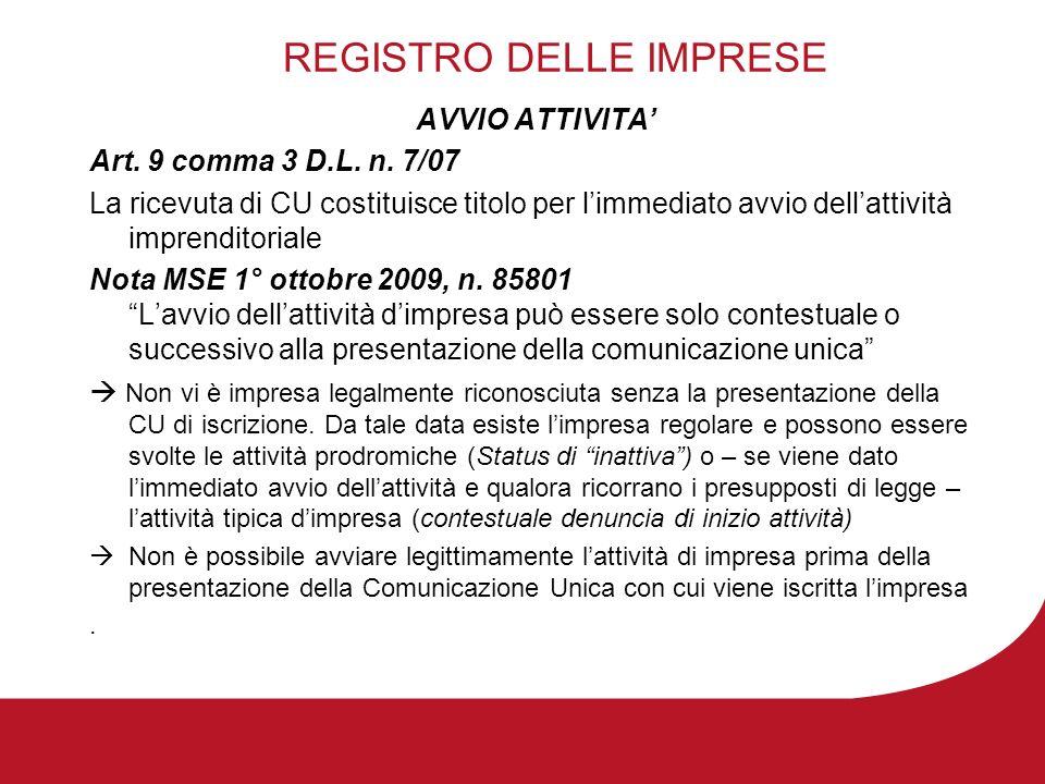 REGISTRO DELLE IMPRESE AVVIO ATTIVITA Art. 9 comma 3 D.L.