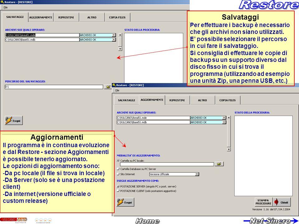 Salvataggi Per effettuare i backup è necessario che gli archivi non siano utilizzati. E possibile selezionare il percorso in cui fare il salvataggio.