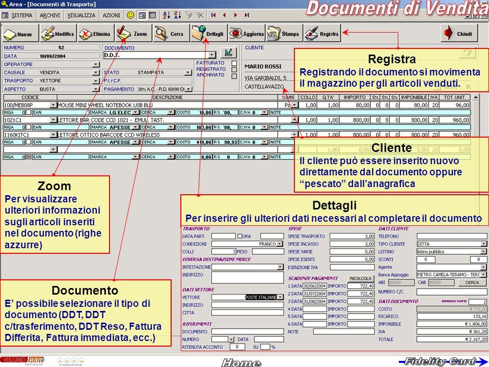 Cliente Il cliente può essere inserito nuovo direttamente dal documento oppure pescato dallanagrafica Documento E possibile selezionare il tipo di doc