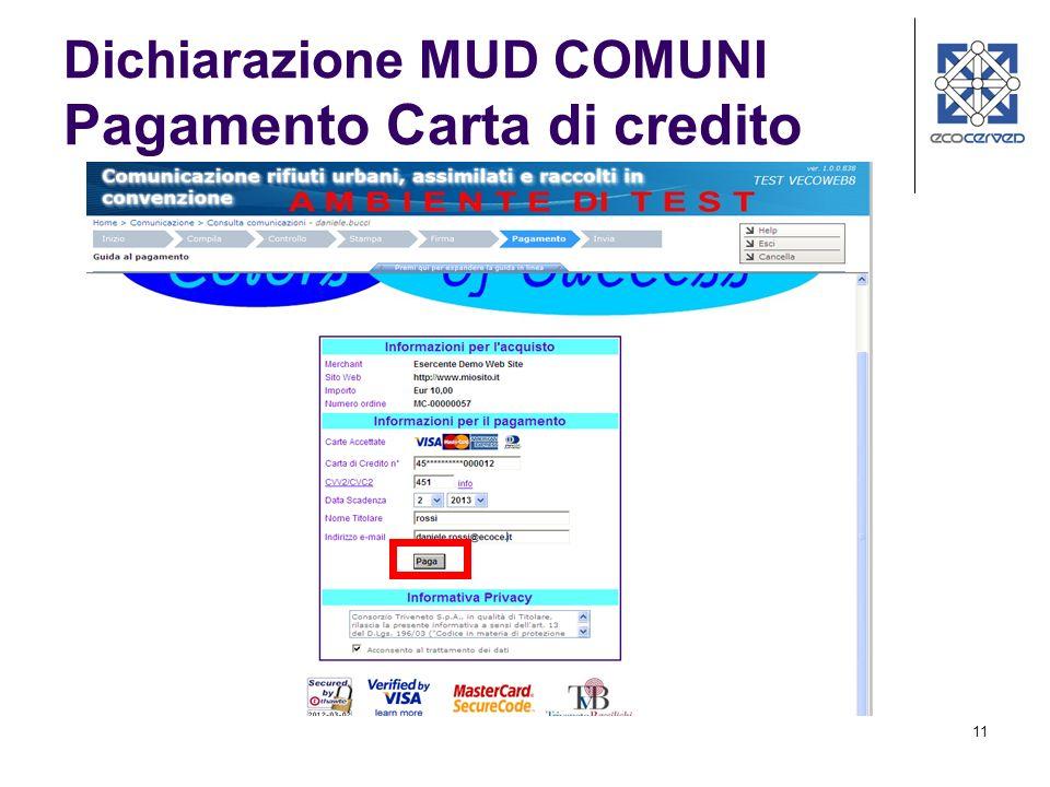 12 Dichiarazione MUD COMUNI Pagamento Carta di credito