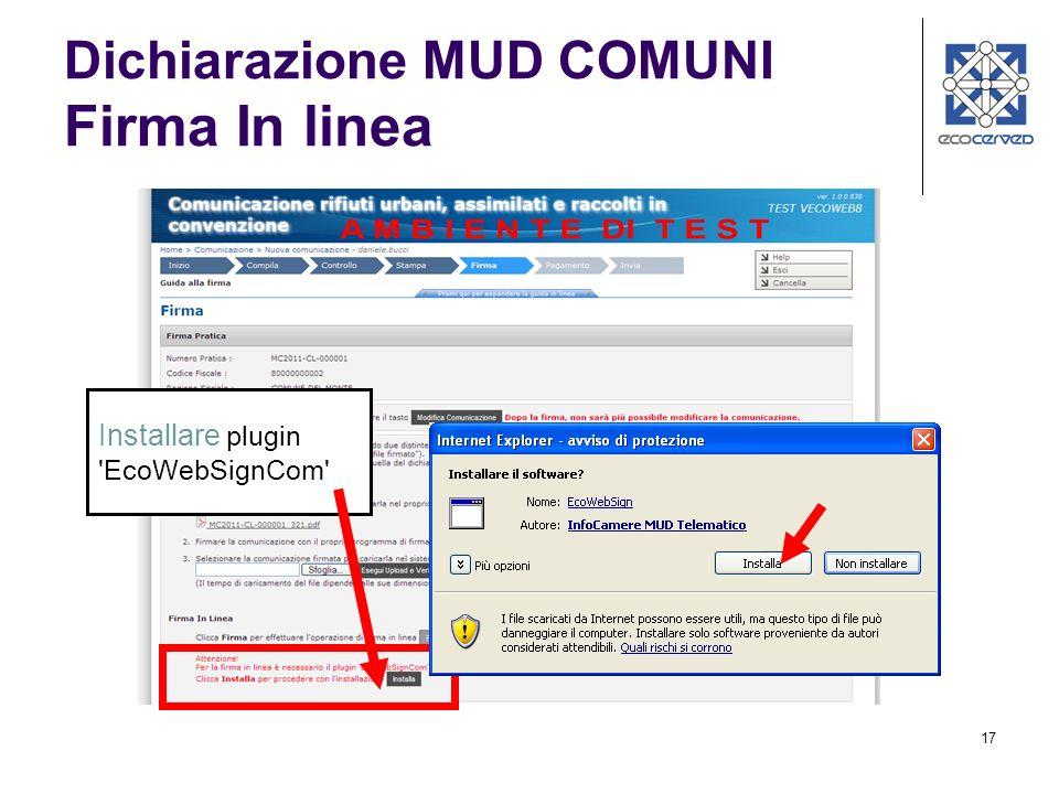 17 Dichiarazione MUD COMUNI Firma In linea Installare plugin 'EcoWebSignCom'
