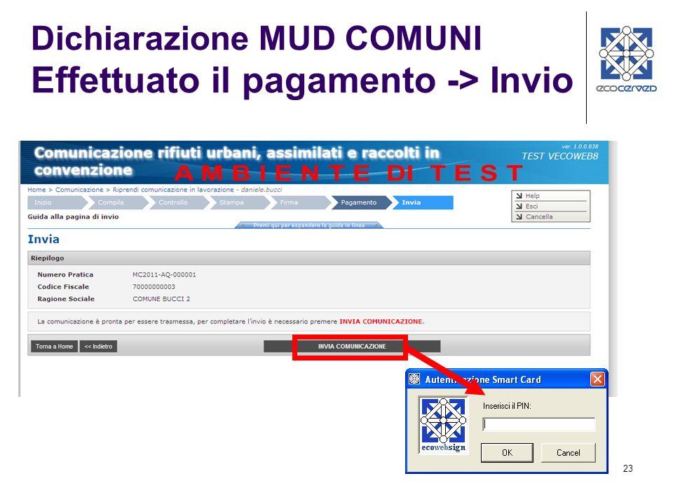 23 Dichiarazione MUD COMUNI Effettuato il pagamento -> Invio