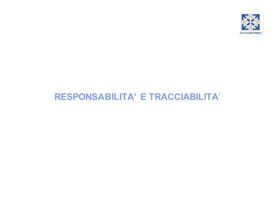 RESPONSABILITA E TRACCIABILITA