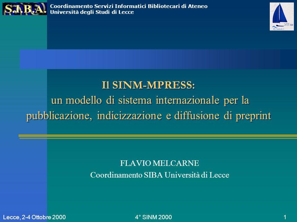 Coordinamento Servizi Informatici Bibliotecari di Ateneo Università degli Studi di Lecce 4° SINM 2000 12Lecce, 3.10.2000 Autore: Wegner Ricerca di preprint residenti su MPRESS/MathNet