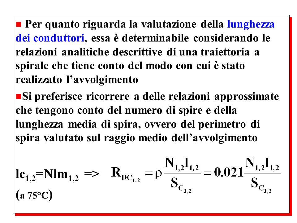 n Per quanto riguarda la valutazione della lunghezza dei conduttori, essa è determinabile considerando le relazioni analitiche descrittive di una trai