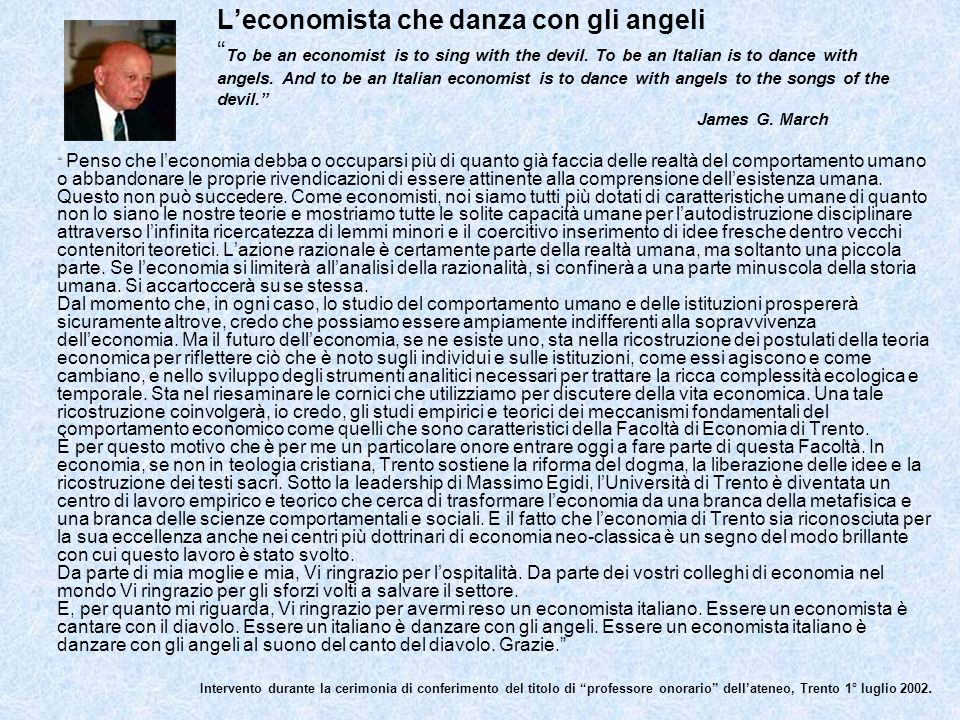 Leconomista che danza con gli angeli To be an economist is to sing with the devil. To be an Italian is to dance with angels. And to be an Italian econ