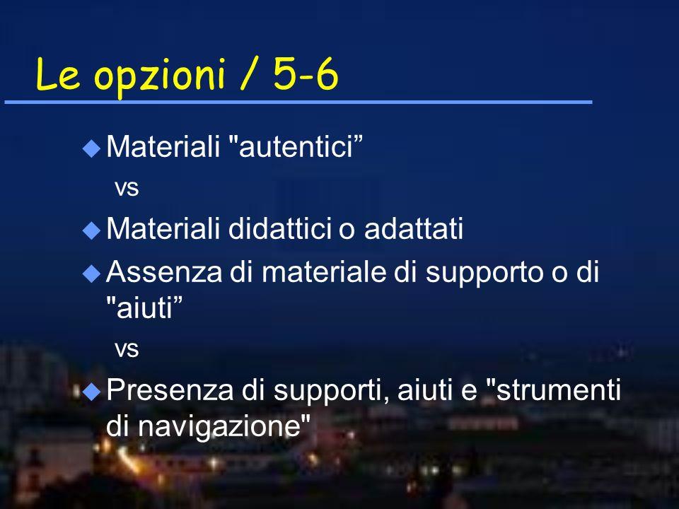 Le opzioni / 5-6 u Materiali