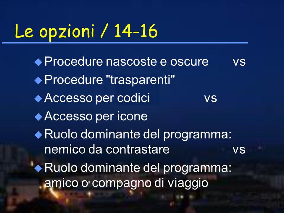 Le opzioni / 14-16 u Procedure nascoste e oscure vs u Procedure
