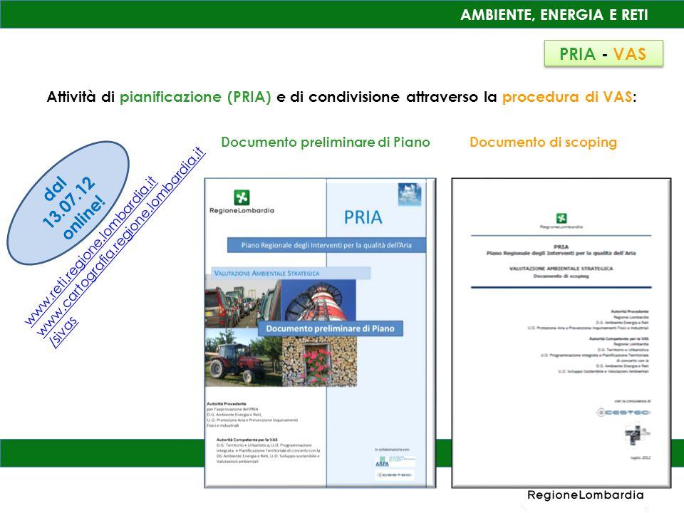 AMBIENTE, ENERGIA E RETI Attività di pianificazione (PRIA) e di condivisione attraverso la procedura di VAS: Documento preliminare di Piano Documento