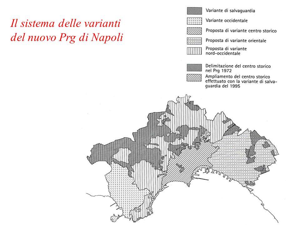 Il sistema delle varianti del nuovo Prg di Napoli