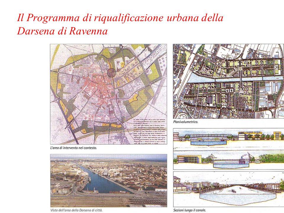 Il Programma di riqualificazione urbana della Darsena di Ravenna