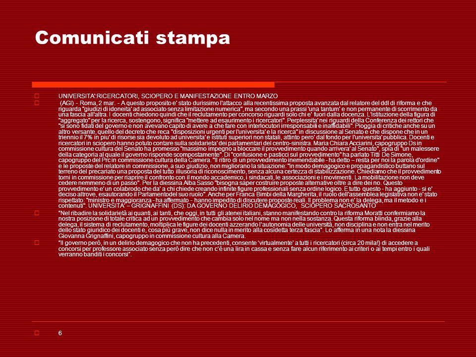 Comunicati stampa UNIVERSITA':RICERCATORI, SCIOPERO E MANIFESTAZIONE ENTRO MARZO (AGI) - Roma, 2 mar. - A questo proposito e' stato durissimo l'attacc