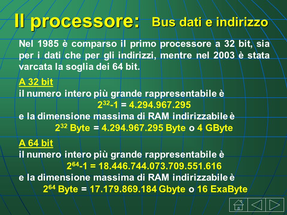 Il processore: Nel 1985 è comparso il primo processore a 32 bit, sia per i dati che per gli indirizzi, mentre nel 2003 è stata varcata la soglia dei 64 bit.