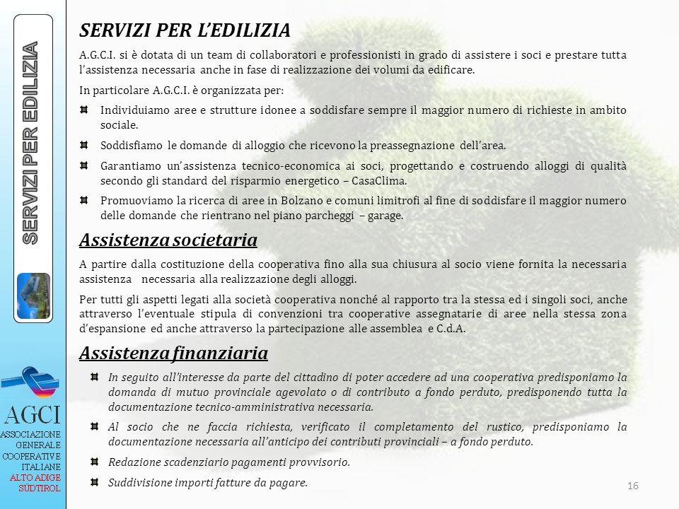 SERVIZI PER LEDILIZIA A.G.C.I. si è dotata di un team di collaboratori e professionisti in grado di assistere i soci e prestare tutta lassistenza nece