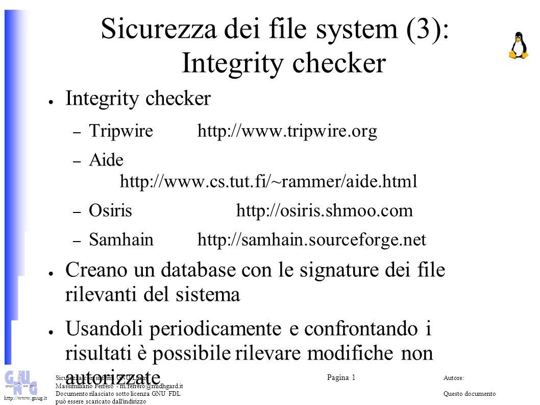 Sicurezza con sistemi GNU/Linux Pagina 1 Autore: Massimiliano Ferrero - m.ferrero@midhgard.it Documento rilasciato sotto licenza GNU FDLQuesto documento può essere scaricato dall indirizzo (Free Documentation License) http://www.midhgard.it/docs/ http://www.gnug.it Logging e analisi dei log File di log/var/log syslogsyslogd, klogd /etc/syslog.conf Analisi dei file log (intrusioni, modifiche, buchi temporali,...) Logging remoto Logging sicuro/crittografato
