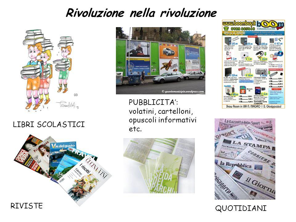 Rivoluzione nella rivoluzione LIBRI SCOLASTICI QUOTIDIANI RIVISTE PUBBLICITA: volatini, cartelloni, opuscoli informativi etc.