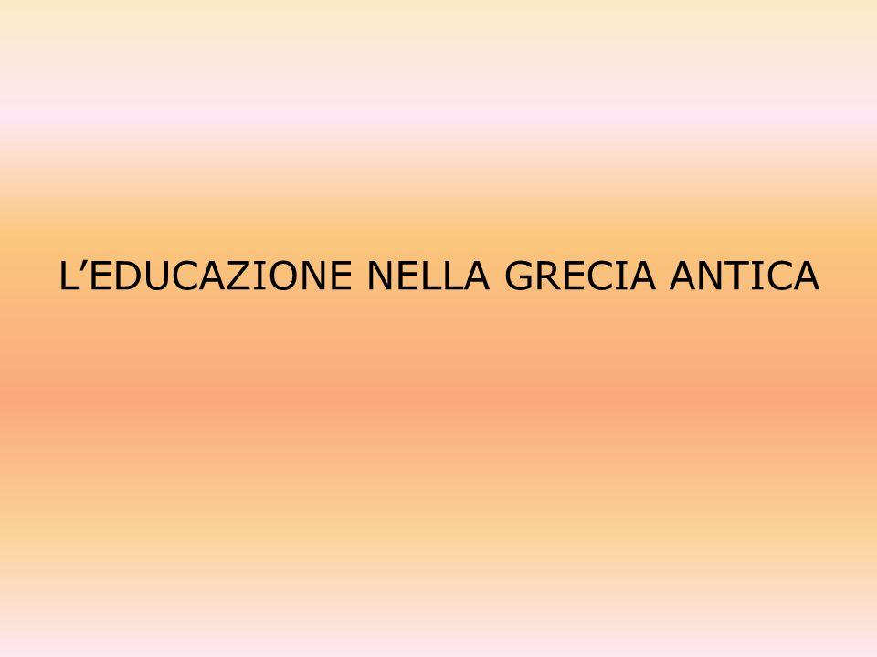 MODELLO DELLA PAIDEIA Formazione completa delluomo Conseguimento dellaretè Educazione per classi Educazione retorica Educazione anti-tecnica