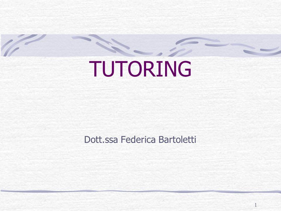 1 TUTORING Dott.ssa Federica Bartoletti