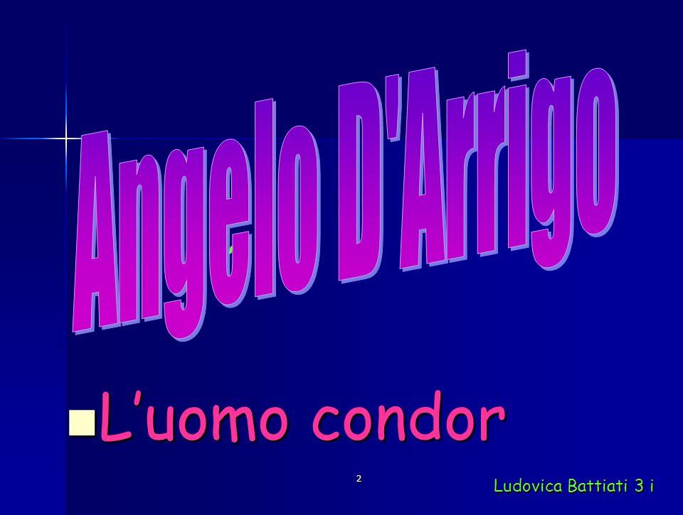 2 ';'; Luomo condor Luomo condor Ludovica Battiati 3 i